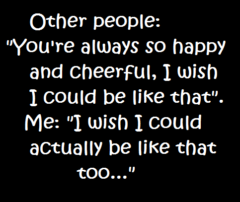 Cheerful People Sad Quote