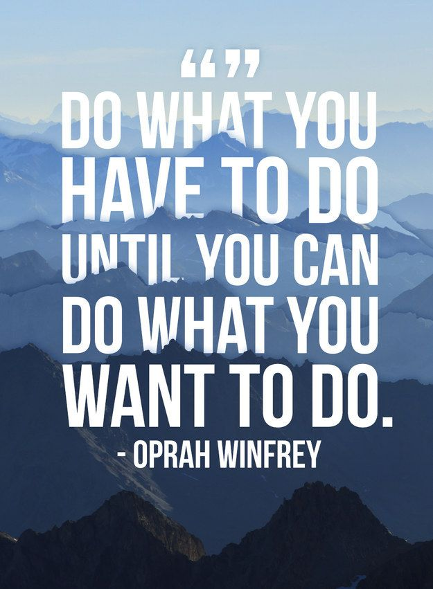 Do What You Want to Do Quote
