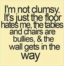 Funny Quote Clumsy