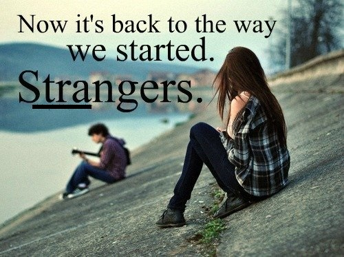 Stranger Heart Broken Quote