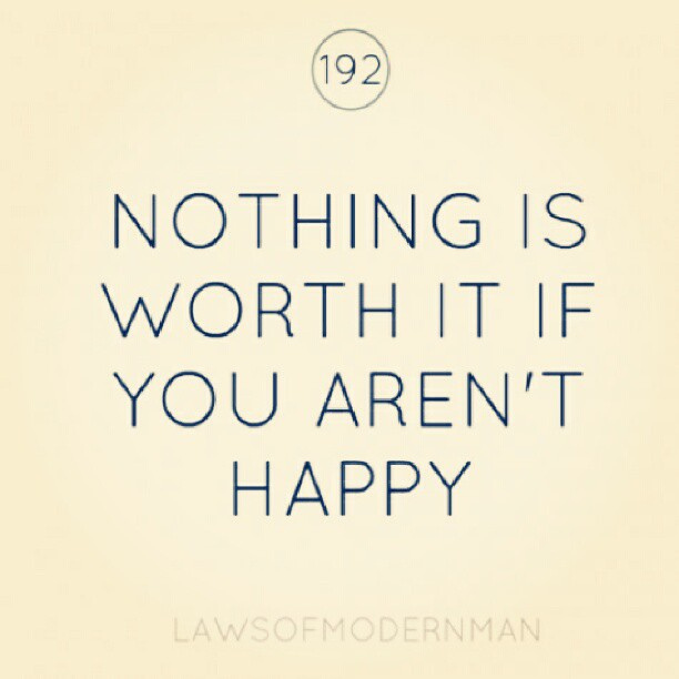 Worth Happines Quote