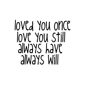 Always Love You Quote