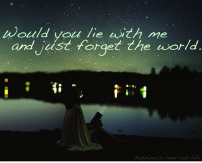 Forget The World Quote